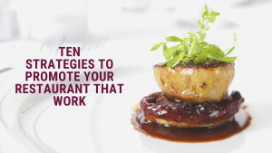 10 Strategies to Promote Your Restaurant That Work